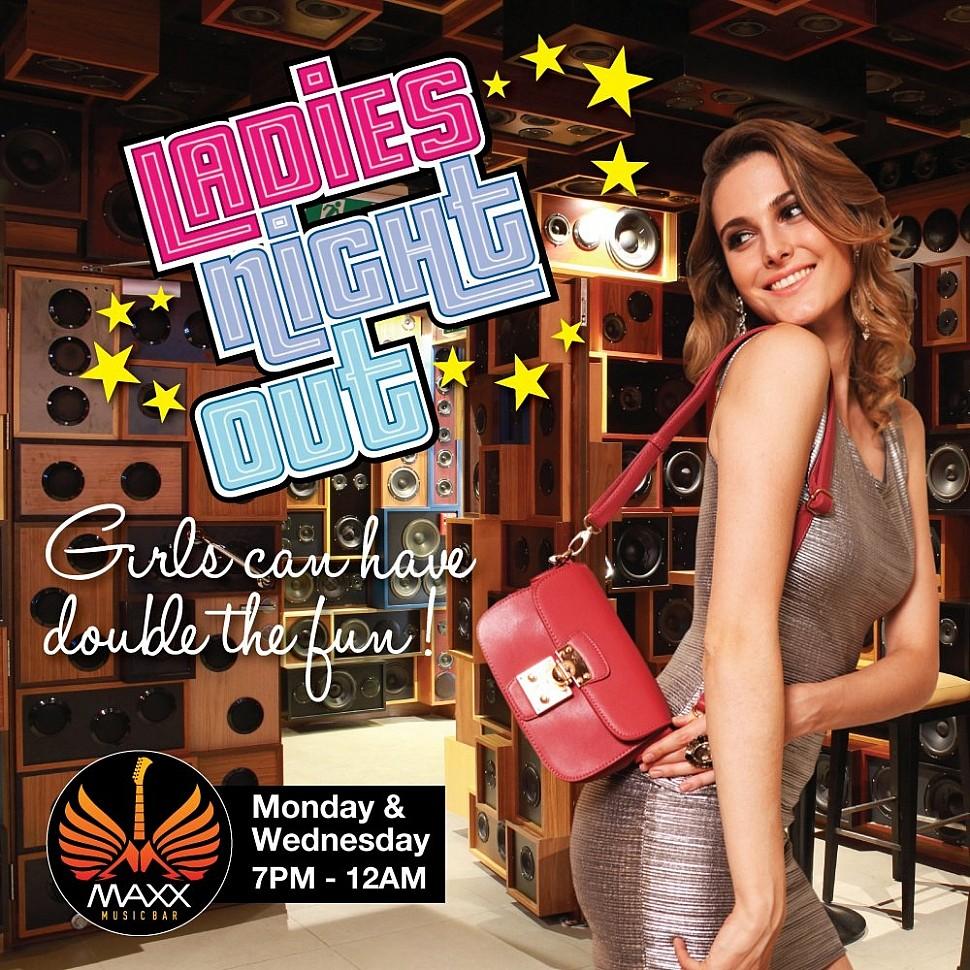 MAXX MUSIC BAR & GRILL LADIES NIGHT